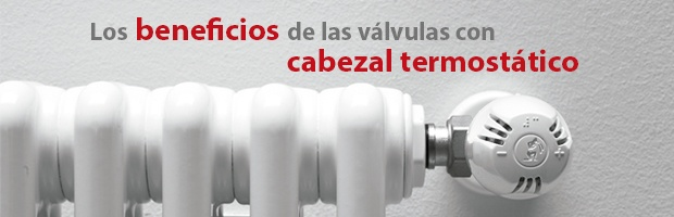 beneficios cabezal termostatico